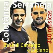 Coletânea Sertaneja Zezé Di Camargo & Luciano - 340 Músicas