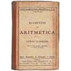 Elementos De Aritmética Curso Médio - Dumont Isidoro Dumont