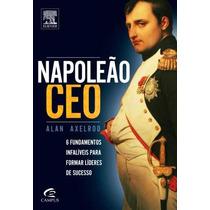 Livro Napoleão Ceo Administração Empresas Axelrod + Brinde