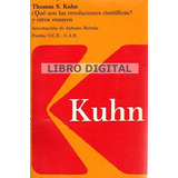 Kuhn Thomas - Qué Son Las Revoluciones Científicas