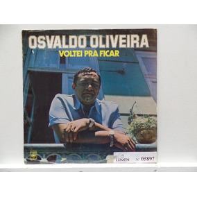 Lp Osvaldo Oliveira Voltei Pra Ficar (1979)