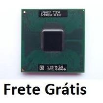 Processador Intel Core Duo T2330 1.60/1m/533 Frete Gratis
