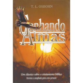 Livro Ganhando Almas - T. L. Osborn