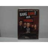 Dvd Bang Bang Você Morreu Original Lacrado
