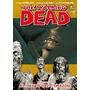 Kirkman, The Walking Dead Tpb 1, 2, 3, 4, 5, 6, 7 - Ovnipres