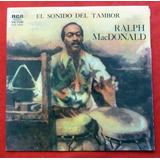 Disco Longplay Ralph Macdonald El Sonido Del Tambor