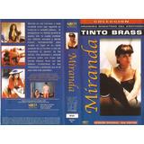 Miranda Vhs Tinto Brass Serena Grandi Bertolucci.