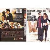 Una Relacion Peligrosa Dvd Jennifer Lopez Ben Affleck Gigli