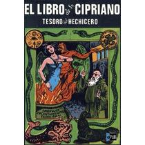 Libro: El Libro De San Cipriano. Tesoro Del Hechicero - Pdf
