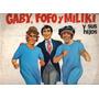 Vinilo Lp - Gaby - Fofo Y Miliki - Y Sus Hijos -