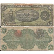 Billete 5 Pesos Gobierno Provisional De Mexico