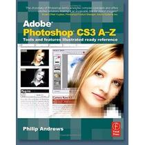 Libro: Adobe Photoshop Cs3 A To Z - Pdf