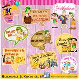Habladores Para Fiesta De El Chavo Y Sus Amigos!!!