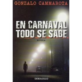 En Carnaval Todo Se Sabe ( Gonzalo Cammarota)