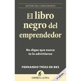 El Libro Negro Del Emprendedor Fernando T. Exito-empresa Pdf