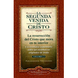 La Segunda Venida De Cristo (3 Tomos) Paramahansa Yogananda
