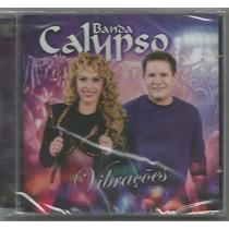Banda Calypso - Vibrações - Cd Novo
