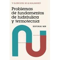 Problemas De Fundamentos De Hidráulica Y Termotecnia - Libro