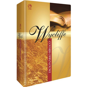 Dicionario Biblico Wycliffe Com Etimologia Grego E Hebraico