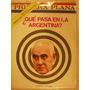 Revista Primera Plana N 331 Año 1969 Que Pasa En Argentina