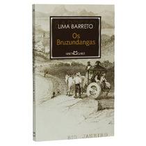 Livro Os Bruzundangas De Lima Barreto - Novo