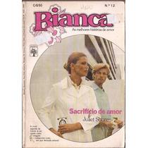 Sacrifício De Amor - Juliet Shore Bianca 12 Florzinha