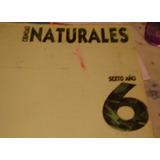 Ciencias Naturales 6 Sexto Año . Ed. Estrada .