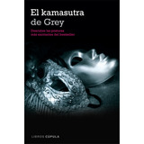 El Kamasutra De Grey (ilustrado) De Laura Elias (pdf- Epub)