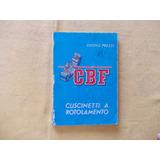 Manual Cuscinetti A Rotolam.cbf/ Equival Riv/ Skf Prezzi(1)