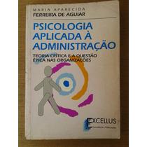 Livro Psicologia Aplicada À Administração - Frete 6,00