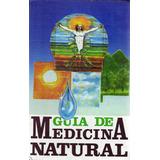 Libro Guía De Medicina Natural Editorial Cristal Empastado