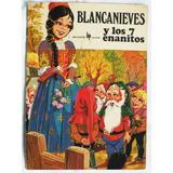 Libro: Blancanieves Y Los 7 Enanitos (ed 1970)