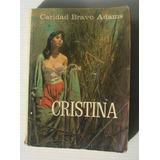 Caridad Bravo Adams Cristina Libro Mexicano 1977