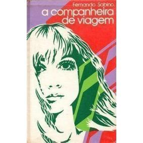 Livro A Companheira De Viagem Fernando Sabino
