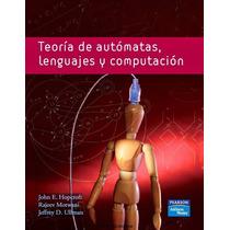 Teoría De Automatas Leguajes Y Computación Pdf