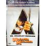 Naranja Mecanica En Dvd Stanley Kubrick