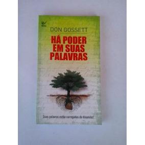 Livro: Há Poder Em Suas Palavras: Don Gossett: Ed. Boso