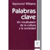 Palabras Clave:un Vocabulario De La Cultura Y La Sociedad(nv