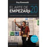 El Arte De Empezar 2.0 - Guy Kawasaki