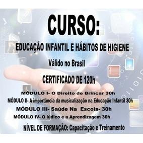 Curso Educação Infantil E Hábitos De Higiene 120h