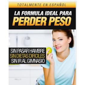 Libro Digital La Formula Ideal Para Peder Peso