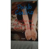 A Orillas Del Rio Piedra Me Sente Y Llore / Paulo Coelho