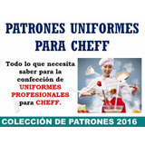 Kit Patrones Moldes Cocinero Uniformes Filipina Chef + Gorro