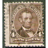 Estados Unidos Sello Usado Abraham Lincoln X 4c. Año 1894