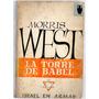 Morris West - La Torre De Babel