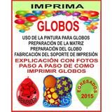 Articulos Serigrafia Nuevos Oficios Imprimi Globos