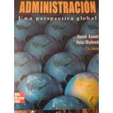 Administración Una Perspectiva Global - Koontz Digital
