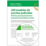 200 Modelos De Escritos Judiciales (pcia Bs As) C/cdrom (ga)