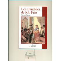Los Bandidos De Rio Frio- Manuel Payno