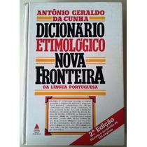 Dicionário Etimológico Da Língua Portuguesa Nova Fronteira